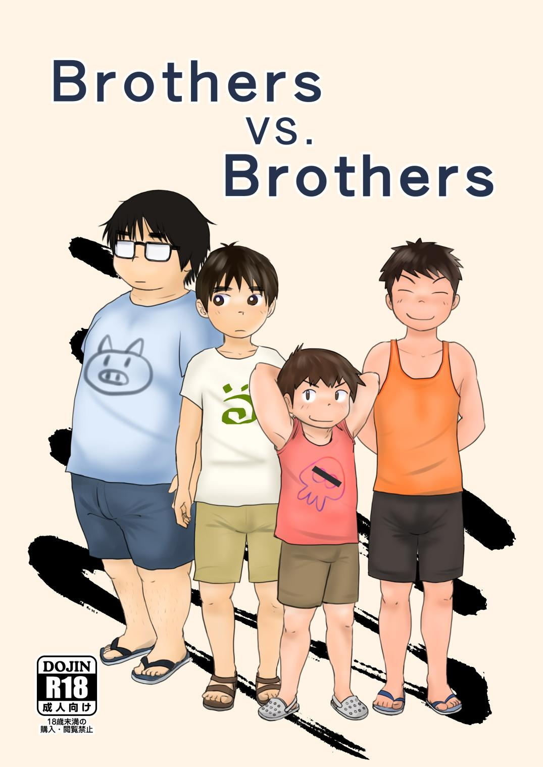 Brothers VS. Brothers